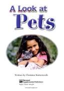 A Look at Pets: Student Reader Grades 5 - 8