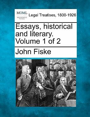 Essays, Historical and Literary. Volume 1 of 2