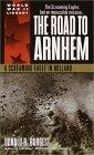 The Road to Arnhem