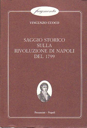 Saggio storico sulla rivoluzione di Napoli del 1799