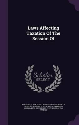 Laws Affecting Taxat...