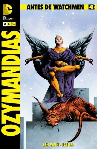 Antes de Watchmen: Ozymandias #4 (de 6)