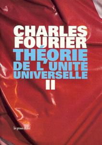 Théorie de l'unité universelle, vol. 2