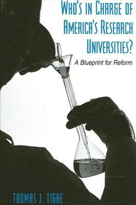 Who's in Charge of America's Research Universities