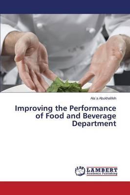 Improving the Performance of Food and Beverage Department