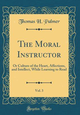 The Moral Instructor, Vol. 3
