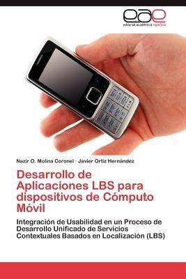 Desarrollo de Aplicaciones LBS para dispositivos de Cómputo Móvil