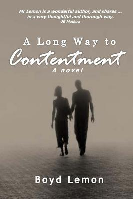 A Long Way to Contentment