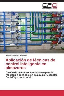 Aplicación de técnicas de control inteligente en almazaras