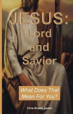 Jesus Lord and Savior