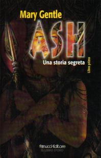 Ash, Libro Primo