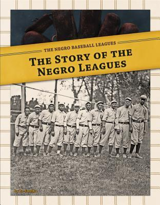 Story of the Negro Leagues