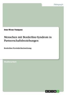 Menschen mit Borderline-Syndrom in Partnerschaftsbeziehungen