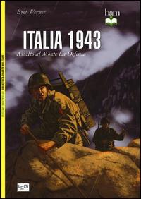 Italia 1943. Assalto al monte La Defensa