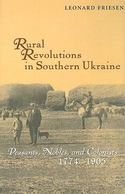 Rural Revolutions in Southern Ukraine