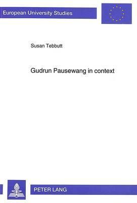Gudrun Pausewang in Context