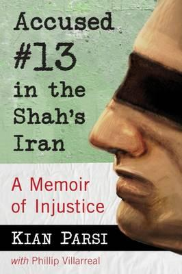 Accused #13 in the Shah's Iran