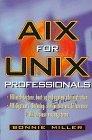 AIX for Unix Professionals