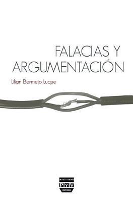 Falacias y argumentación / Fallacies and argumentation
