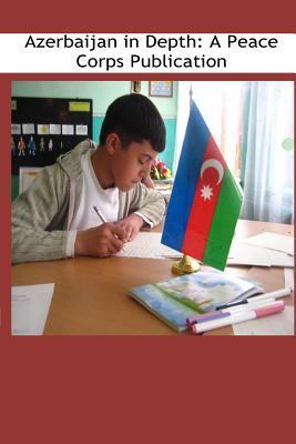 Azerbaijan in Depth