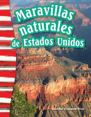 Maravillas naturales de estados unidos / U. S. Natural Wonders