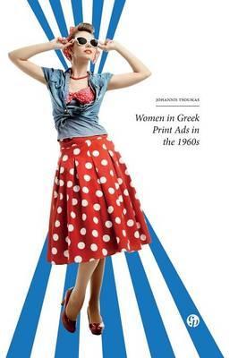 Women in Greek Print Ads in the 1960s