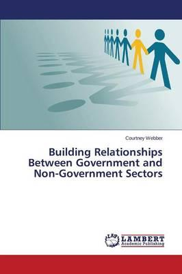 Building Relationships Between Government and Non-Government Sectors