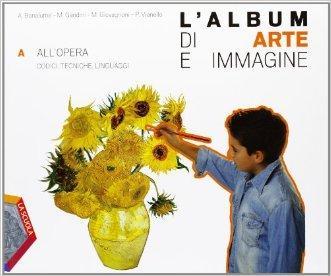 L'album di arte e immagine. Vol. A-B. Per la Scuola media. Con CD-ROM. Con espansione online