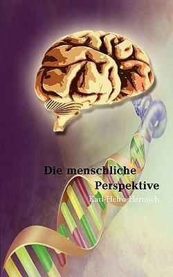 Die menschliche Perspektive