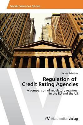 Regulation of Credit Rating Agencies