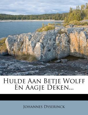 Hulde Aan Betje Wolf...