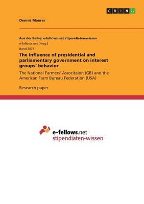 The influence of presidential and parliamentary government on interest groups' behavior