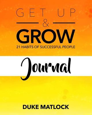 Get Up & Grow Journal