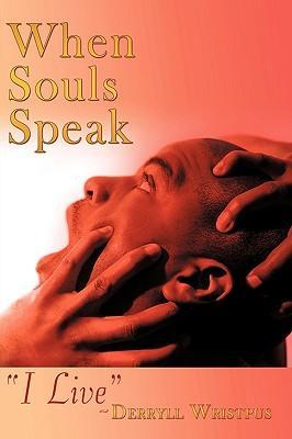 When Souls Speak