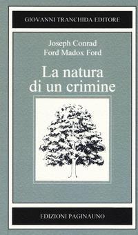 La natura di un crimine