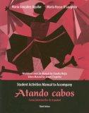 Atando Cabos: Student Activities Manual