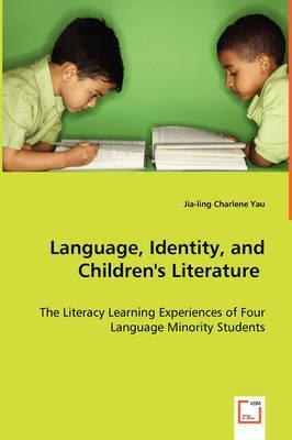 Language, Identity, and Children's Literature