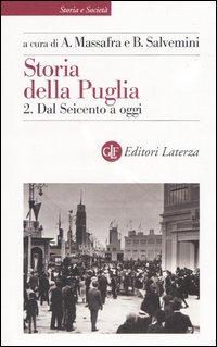 Storia della Puglia / Dal Seicento a oggi