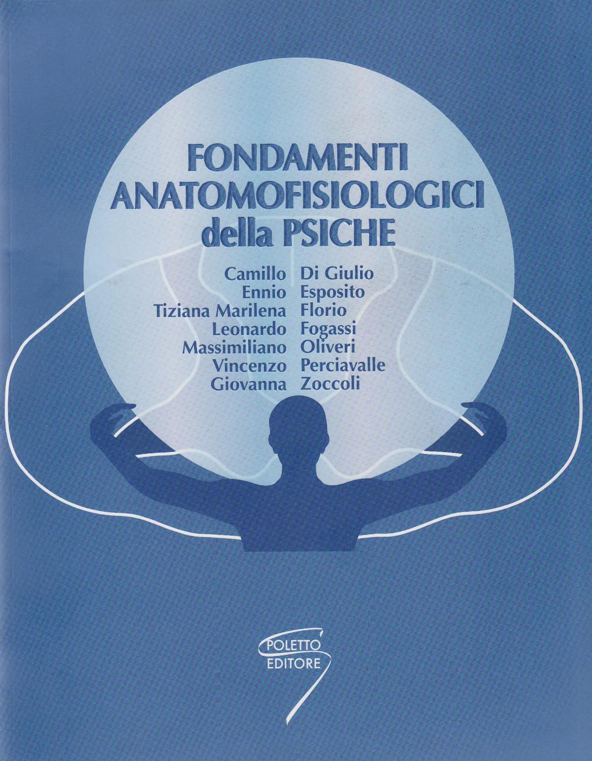 Fondamenti anatomofisiologici della psiche
