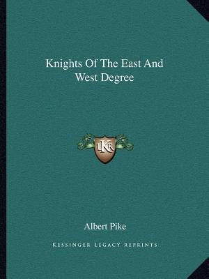 Knights of the East and West Degree