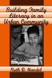 Building Family Literacy in an Urban Community