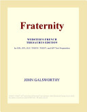 Fraternity (Webster's French Thesaurus Edition)