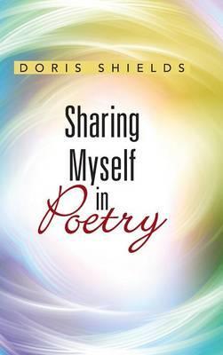 Sharing Myself in Poetry