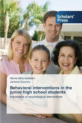 Behavioral interventions in the junior high school students