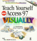 Teach Yourself Access 97  VISUALLY