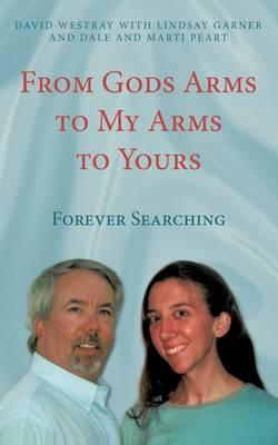 From God's Arms to My Arms to Yours