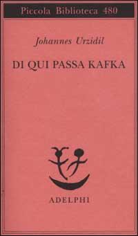 Di qui passa Kafka
