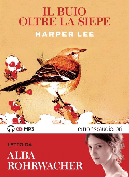 """Harper Lee: """"Il buio oltre la siepe"""""""