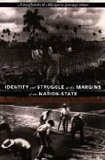 Identity and Struggle at the Margins of the Nation-State