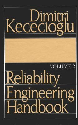 Reliability Engineering Handbook